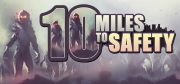 10 Miles To Safety System Requirements