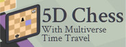 5D Chess With Multiverse Time Travel System Requirements