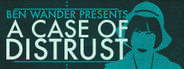 A Case of Distrust System Requirements