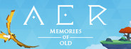AER Memories of Old Similar Games System Requirements