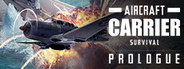 Aircraft Carrier Survival: Prologue System Requirements