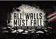 All Walls Must Fall System Requirements