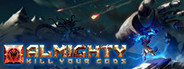 Almighty: Kill Your Gods System Requirements