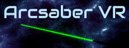 Arcsaber VR System Requirements