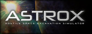 Astrox: Hostile Space Excavation System Requirements