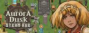 Aurora Dusk: Steam Age System Requirements