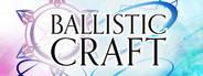 Ballistic Craft System Requirements