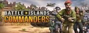 Battle Islands: Commanders System Requirements