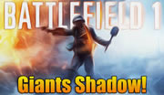 Battlefield 1 Giant's Shadow System Requirements