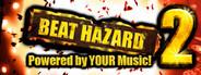 Beat Hazard 2 System Requirements