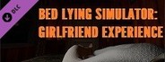 Bed Lying Simulator: Girlfriend Experience System Requirements