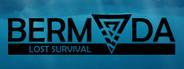 Bermuda - Lost Survival Similar Games System Requirements