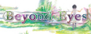 Beyond Eyes System Requirements