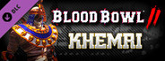 Blood Bowl 2 - Khemri System Requirements