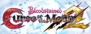 Bloodstained: Curse of the Moon 2 System Requirements
