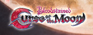 Bloodstained: Curse of the Moon System Requirements