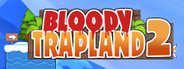 Bloody Trapland 2 : Curiosity Similar Games System Requirements