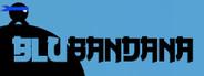 Blu Bandana System Requirements