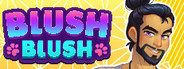Blush Blush System Requirements