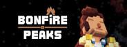 Bonfire Peaks System Requirements