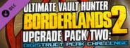 Borderlands 2: Ultimate Vault Hunter Upgrade Pack 2 System Requirements