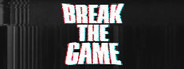 Break the Game System Requirements