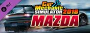 Car Mechanic Simulator 2018 - Mazda DLC System Requirements