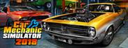 Car Mechanic Simulator 2018 Similar Games System Requirements
