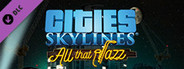 Cities: Skylines - All That Jazz System Requirements
