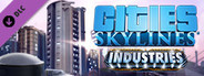 Cities: Skylines - Industries System Requirements