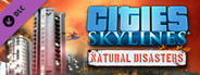 Cities: Skylines - Natural Disasters System Requirements