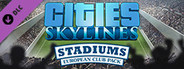 Cities: Skylines - Stadiums: European Club Pack System Requirements