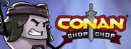 Conan Chop Chop System Requirements