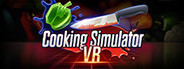 Cooking Simulator VR System Requirements