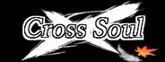 Cross Soul System Requirements