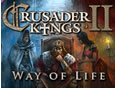 Crusader Kings II: Way of Life System Requirements
