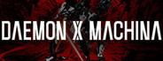 DAEMON X MACHINA System Requirements