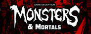 Dark Deception: Monsters and Mortals System Requirements