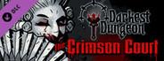 Darkest Dungeon The Crimson Court Similar Games System Requirements