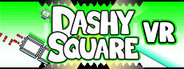 Dashy Square VR System Requirements