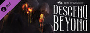 Dead by Daylight - Descend Beyond chapter System Requirements