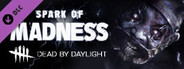 Dead by Daylight - Spark of Madness System Requirements