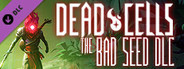 Dead Cells The Bad Seed System Requirements