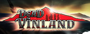 Dead In Vinland System Requirements