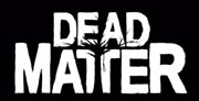 Dead Matter System Requirements