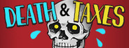 Death and Taxes System Requirements
