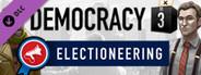 Democracy 3: Electioneering System Requirements