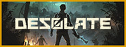 DESOLATE Similar Games System Requirements
