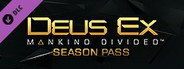 Deus Ex: Mankind Divided - Season Pass System Requirements