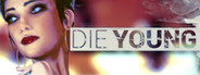 Die Young Similar Games System Requirements